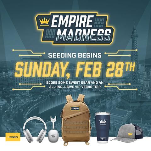 21_Empire_EmpireMadness_PrizeGraphic.jpg