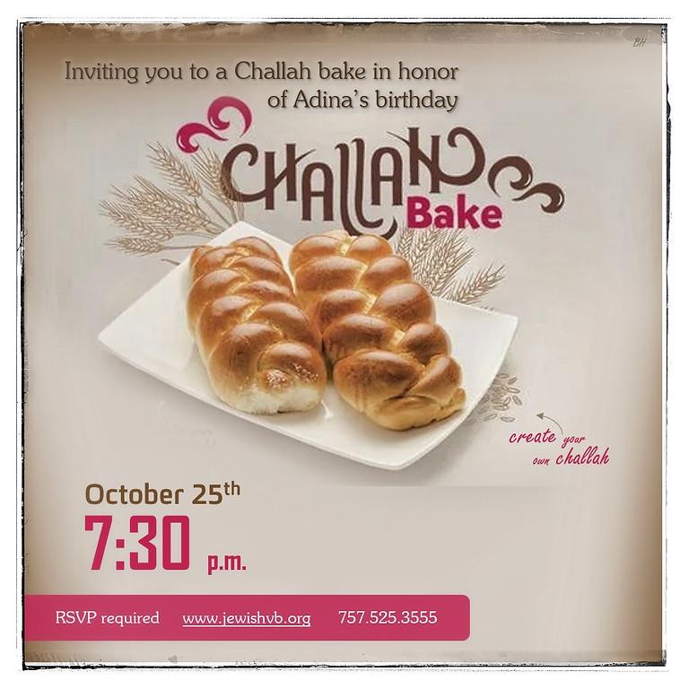 Adina's birthday - Challah bake