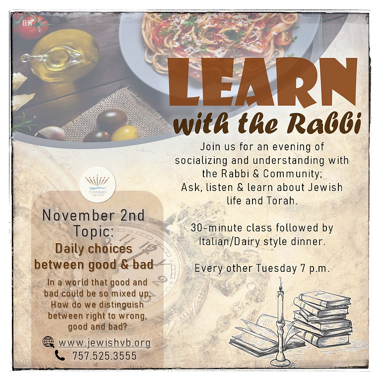 Learn with the Rabbi!