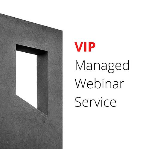VIP Managed Webinars (Full Service)