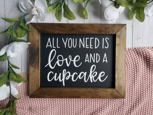 All you need is love and a cupcake custom chalkboard sweet table wedding signage