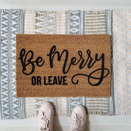 Be Merry of Leave | Hand Painted Doormat