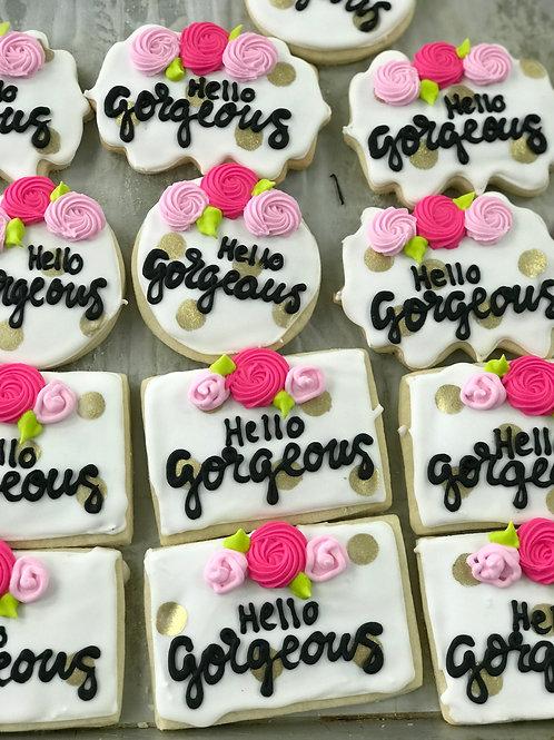 Hello Gorgeous Cookies