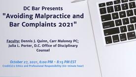 Avoiding Malpractice & Bar Complaints 2021