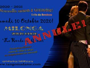 """Annulation de la Milonga """"La Ronda del Querer"""" du Samedi 10 octobre à Grenoble."""