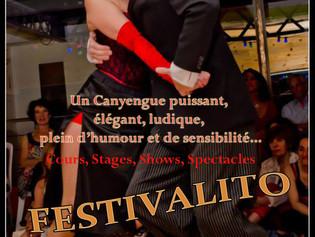 BONNE NOUVELLE pour le FESTIVALITO CANYENGUE & MILONGA de CREST (26) 28, 29, 30 août 2020!