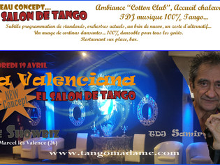 "ANNULE!!! Vendredi 19 avril, SUPER MILONGA ""La Valenciana, Salon de Tango"" au Showbiz, Sai"