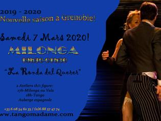 """Milonga """"La Ronda del Querer"""" Samedi 7 Mars 2020 à Grenoble."""