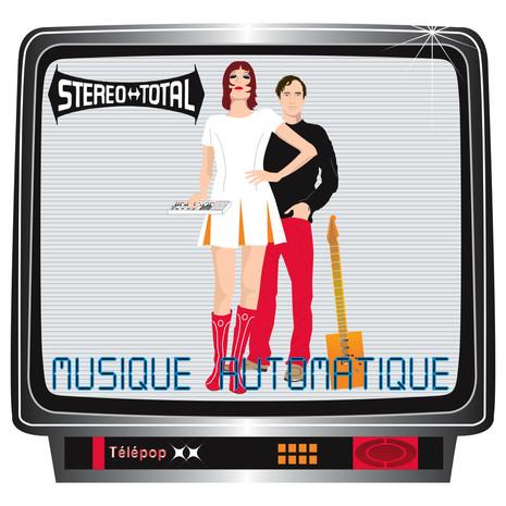 Stereo Total Musique Automatique