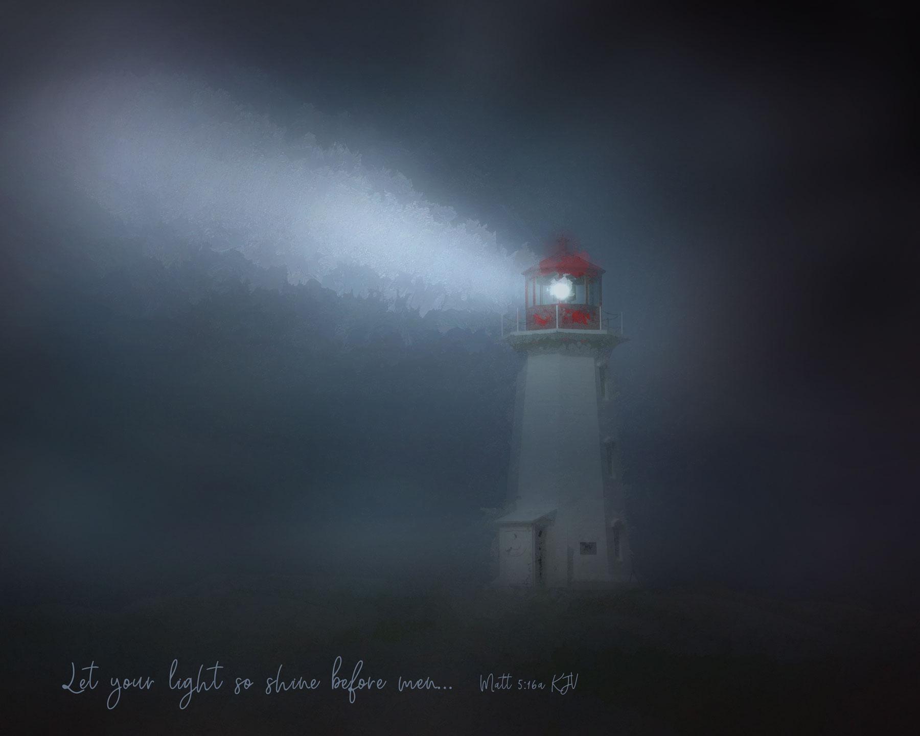 Let Your Light So Shine Before Men
