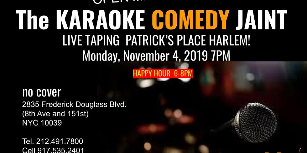 Karaoke Comedy & Monday Night Jam Sessions