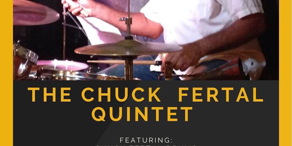 The Chuck Fertal Quintet