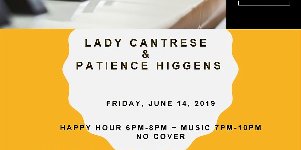 Lady Cantrese & Patience Higgens