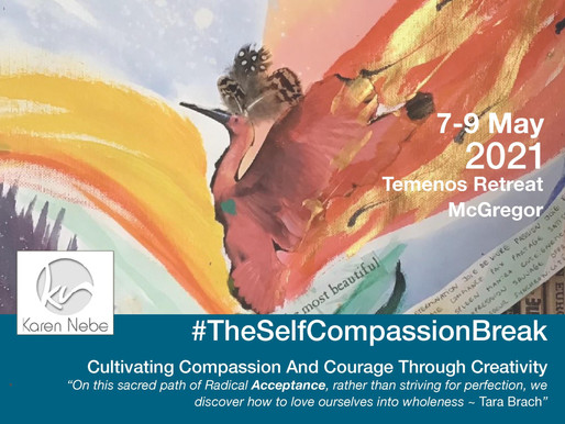 7 - 9 May 2021 | #TheSelfCompassionBreak