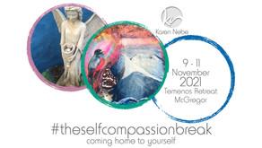 09-11 Nov 2021   #TheSelfCompassionBreak
