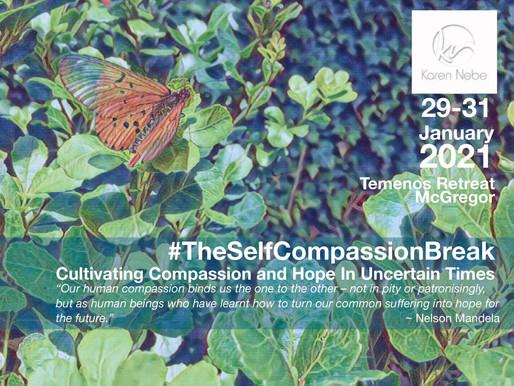 29 - 31 Jan 2021 | The Self-Compassion Break with Karen Nebe