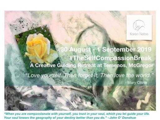 30 Aug - 1 Sept 2019 | The Self Compassion Break Retreat at Temenos with Karen Nebe