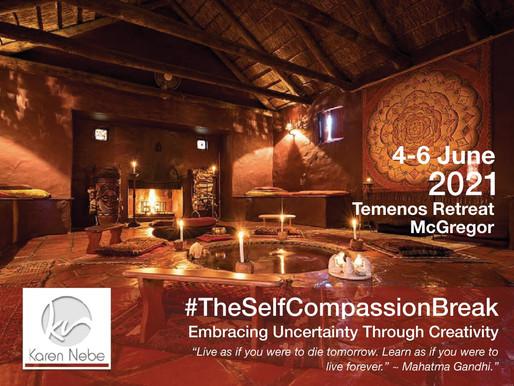 4 - 6 June 2021 | #TheSelfCompassionBreak
