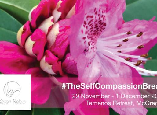 29 Nov - 1 Dec 2019 | The Self Compassion Break Retreat at Temenos with Karen Nebe