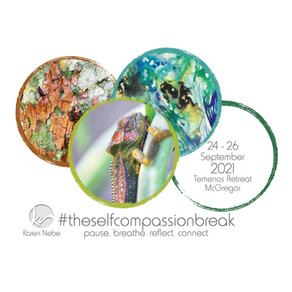 24 - 26 Sept 2021   #TheSelfCompassionBreak