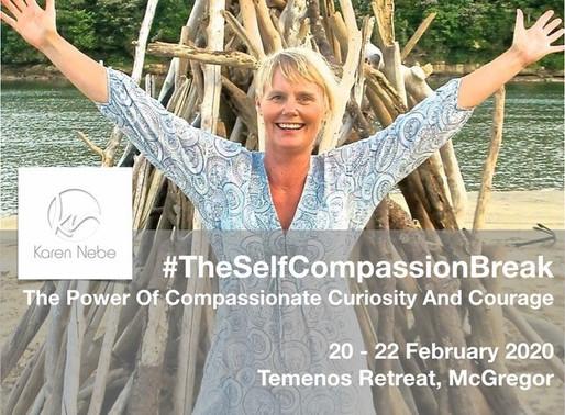 20 - 22 Feb 2020 | The Self Compassion Break Retreat at Temenos with Karen Nebe