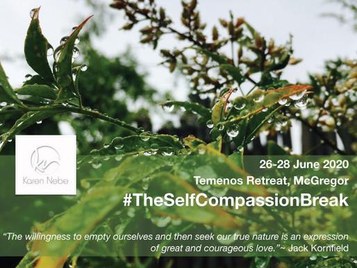 11 - 13 Dec 2020 | The Self Compassion Break Retreat at Temenos with Karen Nebe