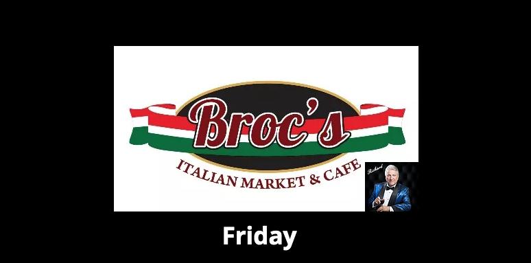 Broc's Italian Market & Cafe' Dinner and Jazz (Jazz from 6:-8:)