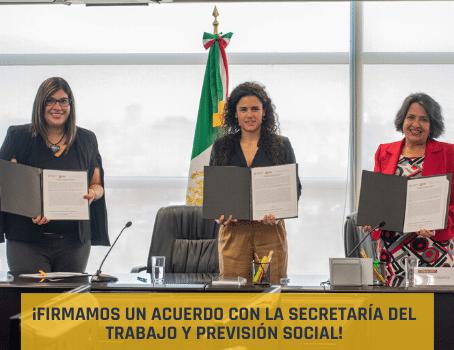 ¡Firmamos un acuerdo con la Secretaría del Trabajo y Previsión Social!