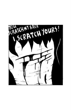 7: You scratch my back
