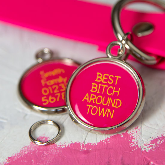 Funny Dog Tag - Best B!tch Around Town