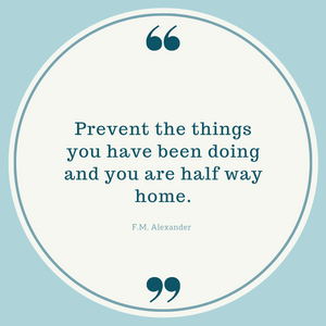 F.M. Alexander quote about prevention of habits