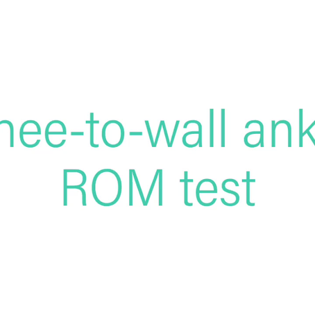 Knee-to-wall test for Ankle Range of Motion