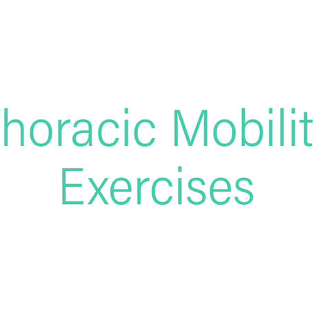 3 of the best Thoracic Spine Mobility Exercises