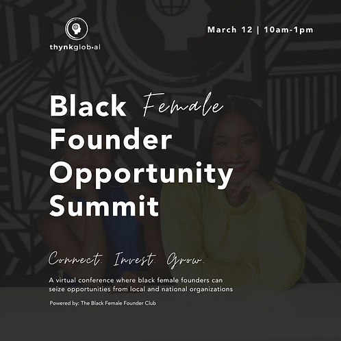 Black Female Founder Opportunity Summit Recording