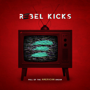 "Rebel Kicks - ""Fall of the American Dream"" Album Artwork - Concept, Design, Layout"
