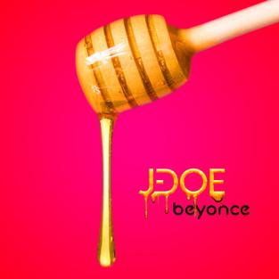 """J-Doe - """"Beyoncé"""" Single Artwork"""