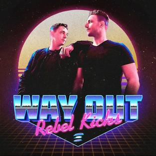 "Rebel Kicks - ""Way Out"" Single Artwork"