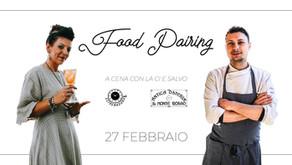Food Pairing - A cena con la Ci e Salvo