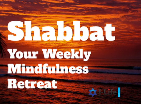 Shabbat: Your Weekly Mindfulness Retreat
