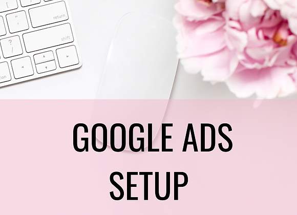 GOOGLE ADS SET UP