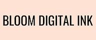 bloom digital ink