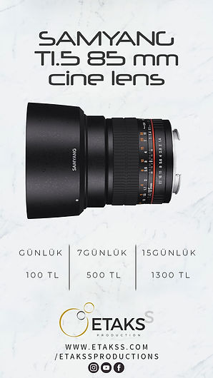 Kiralık Samyang 85mm T1.5 Cine Lens