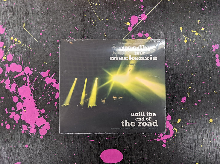 Goodbye Mr Mackenzie - Until The End of The Road