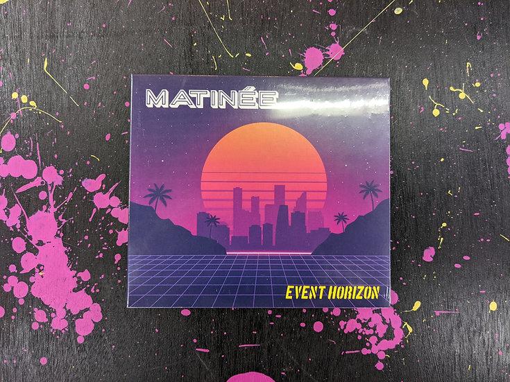 Matinee - Event Horizon