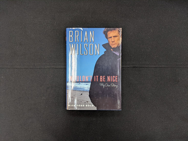 Wouldn't it be Nice: In My Own Words by Brian Wilson