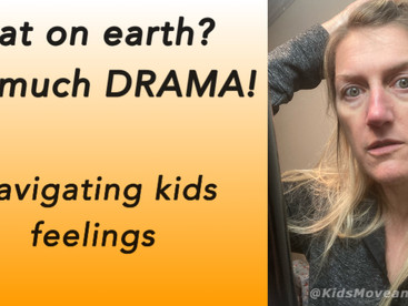 Drama, Temper Tantrums & More! Tips on How to Navigate These Strong Feelings