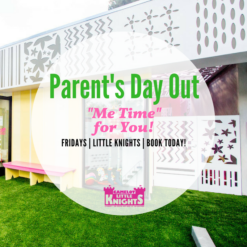 Parent's Day Out Every Friday