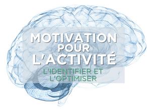 PRÉPARATION MENTALE : Motivation pour l'activité.