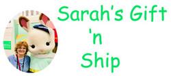 Sarah's Gift 'n Ship