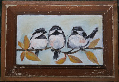 Annie McAward:  Little Chickadees - SOLD